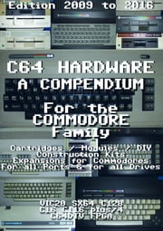 C64 Hardware A Compendium ebook by Holger Weßling