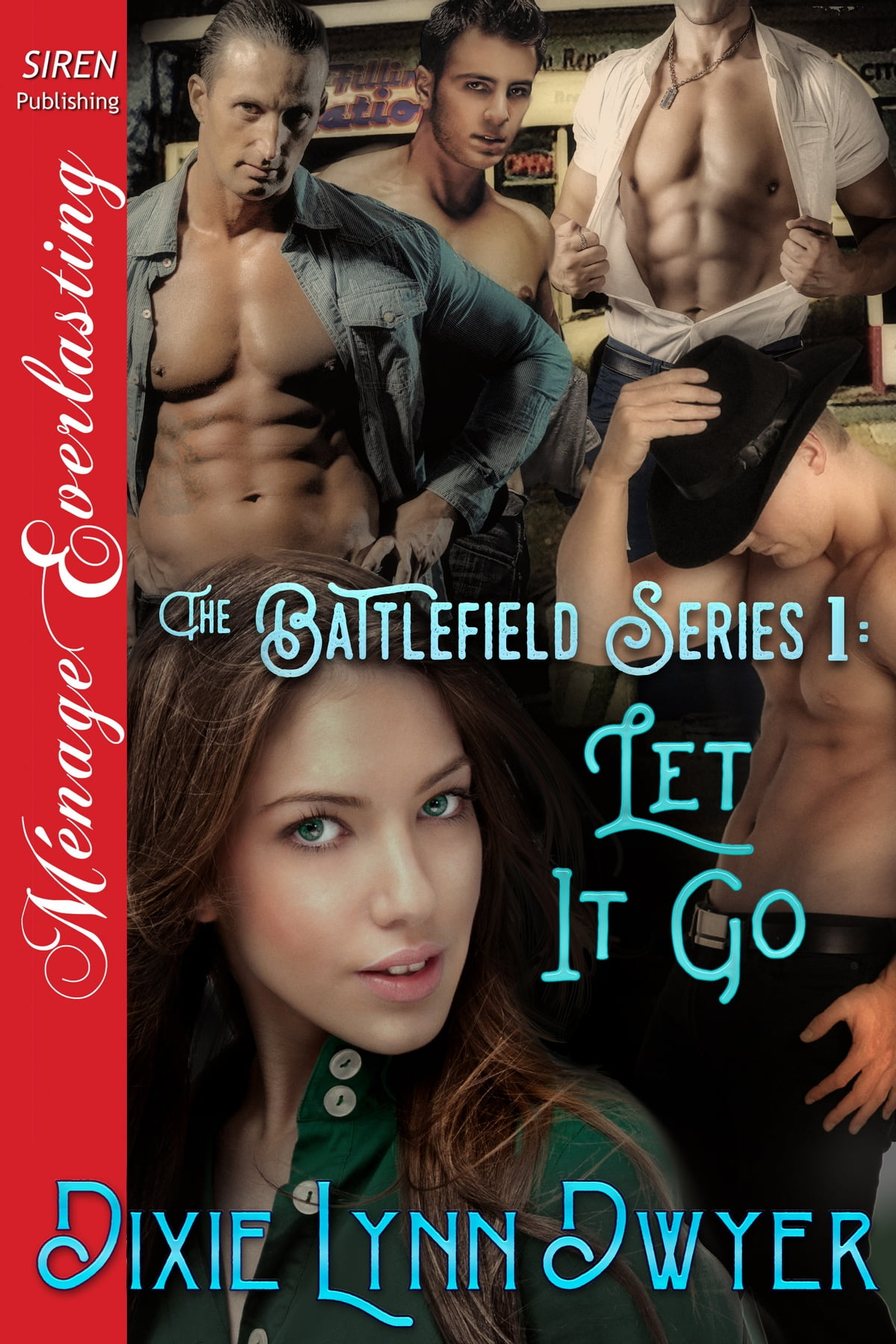 The Battlefield Series 1: Let It Go Ebook By Dixie Lynn Dwyer   9781682953075  Rakuten Kobo