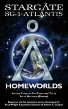 Stargate: Homeworlds ebook by Melissa Scott, Jo Graham, Keith R.A. DeCandido