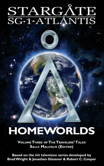 Stargate: Homeworlds ebook by Melissa Scott,Jo Graham,Keith R.A. DeCandido