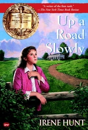 Up a Road Slowly ebook by Irene Hunt