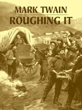 Roughing It ebook by Mark Twain