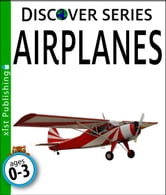 Airplanes ebook by Xist Publishing