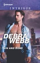 Sin and Bone ebook by Debra Webb