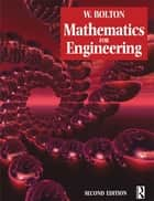 Mathematics for Engineering ebook by W Bolton