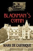Blackman's Coffin ebook by Mark de Castrique