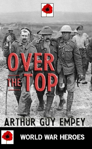 Over the Top ebook by Arthur Guy Empey