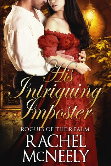 His Intriguing Imposter ebook by Rachel McNeely