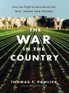 War in the Country, The ebook by Thomas Pawlick