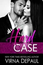 Hard Case ebook by Virna DePaul