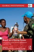Brazil as a Rising Power ebook by Kai Michael Kenkel,Philip Cunliffe