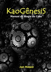 Kao Gênesi S ebook by Ian Morais