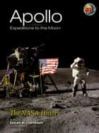 Apollo Expeditions to the Moon ebook by Edgar M. Cortright