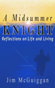 A Midsummer Knight ebook by Jim McGuiggan