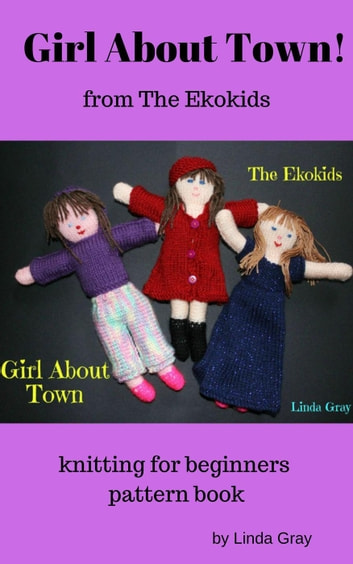 Girl About Town - Ekokids ebook by Linda Gray