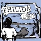 Philida audiobook by Andre Brink