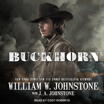 Buckhorn audiobook by William W. Johnstone,J. A. Johnstone