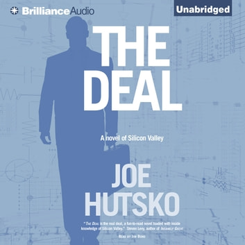 Deal, The - A Novel of Silicon Valley audiobook by Joe Hutsko