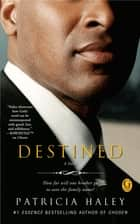 Destined ebook by Patricia Haley