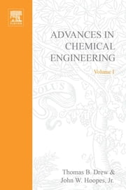 Advances in Chemical Engineering ebook by Hoopes, John