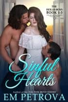 Sinful Hearts ebook by Em Petrova
