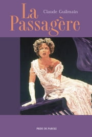 La Passagère ebook by Claude Guilmain