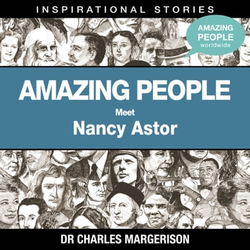 Meet Nancy Astor audiobook by Dr Charles Margerison