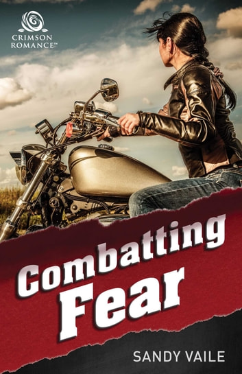 Combatting Fear ebook by Sandy Vaile