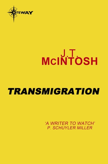 Transmigration eBook by J. T. McIntosh