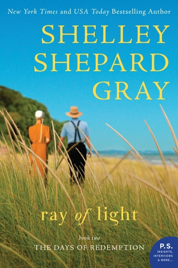 Ray of Light - The Days of Redemption Series, Book Two ebook by Shelley Shepard Gray