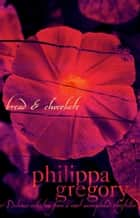 Bread and Chocolate ebook by Philippa Gregory