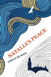 Natalia's Peace ebook by Adrian de Hoog