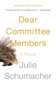Dear Committee Members - A novel ebook by Julie Schumacher