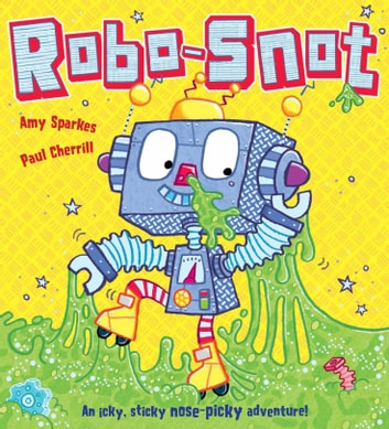 Robo-Snot ebook by Amy Sparkes
