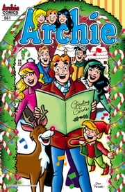 Archie #661 ebook by Angelo DeCesare,Dan Parent,Jack Morelli,Rich Koslowski