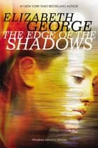 The Edge of the Shadows ebook by Elizabeth George