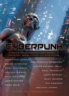 Cyberpunk eBook by William Gibson, Mark Teppo, Bruce Sterling,...