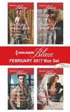 Harlequin Blaze February 2017 Box Set - The Mighty Quinns: Jamie\Mr. Dangerously Sexy\Her Sexy Texas Cowboy\In Her Best Friend's Bed ebook by Kate Hoffmann, Stefanie London, Ali Olson,...