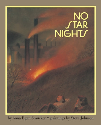 No Star Nights ebook by Anna Smucker