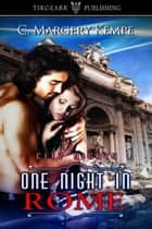 One Night in Rome ebook by C. Margery Kempe