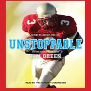 Unstoppable audiobook by Tim Green