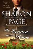 The Heaven that is Home ebook by Sharon Page