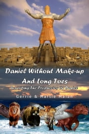 Daniel Without Make-up And Long Toes ebook by Gerrie Malan