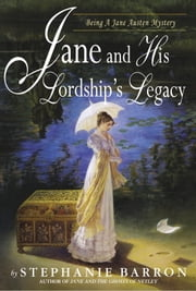 Jane and His Lordship's Legacy ebook by Stephanie Barron
