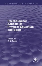 Psychological Aspects of Physical Education and Sport ebook by