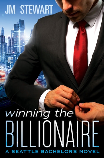Winning the Billionaire ebook by JM Stewart