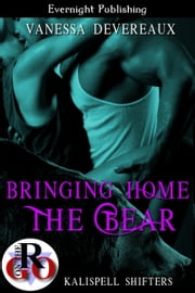 Bringing Home the Bear ebook by Vanessa Devereaux