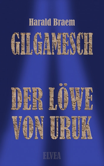 Gilgamesch ebook by Harald Braem