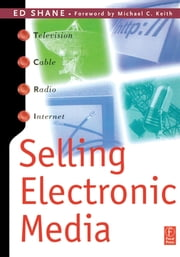 Selling Electronic Media ebook by Ed Shane