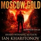 Moscow Gold audiobook by